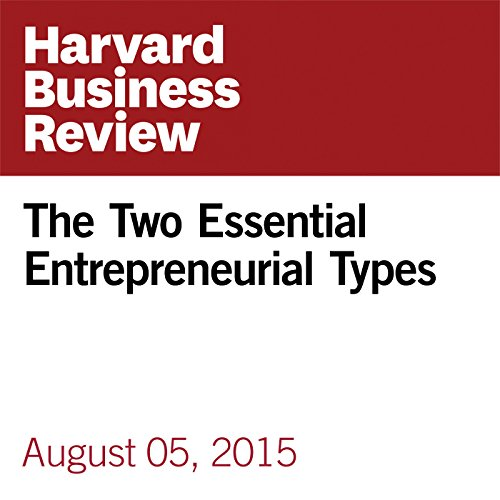 The Two Essential Entrepreneurial Types copertina