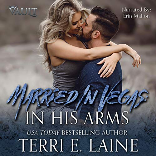 Married in Vegas: In His Arms  audiobook cover art