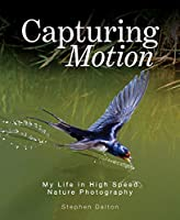 Capturing Motion: My Life in High Speed Nature Photography