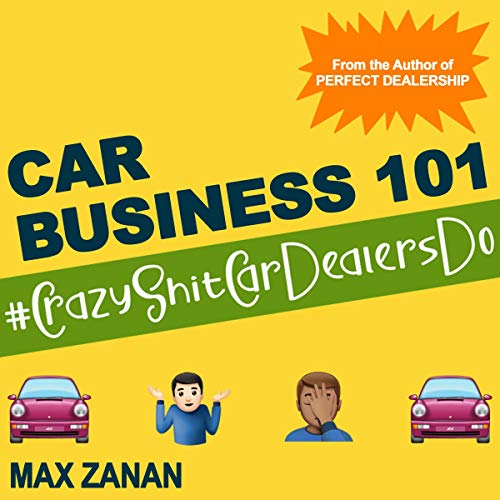Car Business 101 Audiobook By Max Zanan cover art