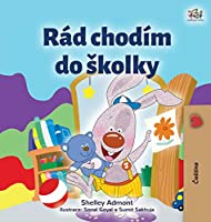 I Love to Go to Daycare (Czech Children's Book) (Czech Bedtime Collection)