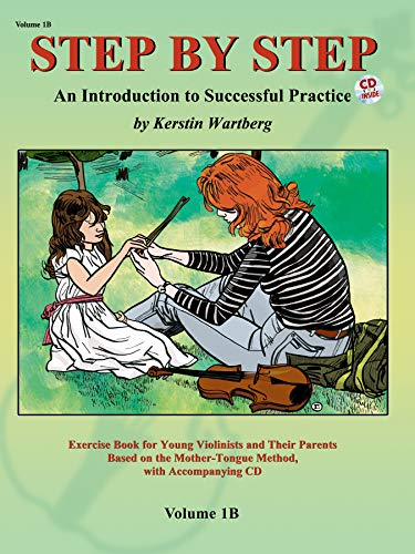 Step by step 1b + cd (violon): An Introduction to Successful Practice for Violin (Step by Step (Suzuki))