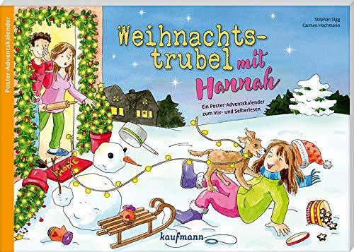 Weihnachtstrubel mit Hannah: Ein Poster-Adventskalender zum Vor- und Selberlesen (Adventskalender mit Geschichten für Kinder: Ein Buch zum Vorlesen und Basteln)