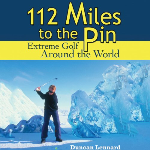 112 Miles to the Pin audiobook cover art