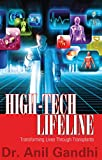High-Tech Lifeline - Transforming Lives through Transplants (English Edition)