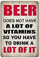 ビールにはビタミンが多く含まれていません メタルポスタレトロなポスタ安全標識壁パネル ティンサイン注意看板壁掛けプレート警告サイン絵図ショップ食料品ショッピングモールパーキングバークラブカフェレストラントイレ公共の場ギフト