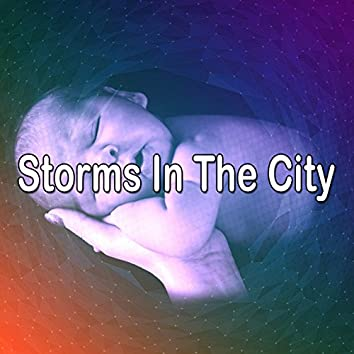 Storms In The City