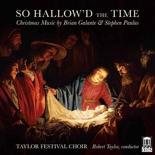 Taylor Festival Choir, Abigail Kent, Jessica Hull-Dambaugh feat. Robert Taylor