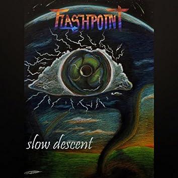 Slow Descent