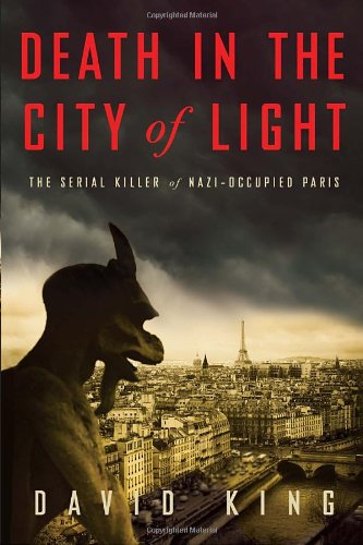 Image of Death in the City of Light: The Serial Killer of Nazi-Occupied Paris