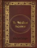Newton Booth Tarkington - The Magnificent Ambersons