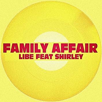 Family Affair (feat. Shirley)