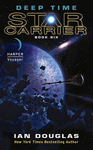 Deep Time: Star Carrier: Book Six (Star Carrier, 6, Band 6)