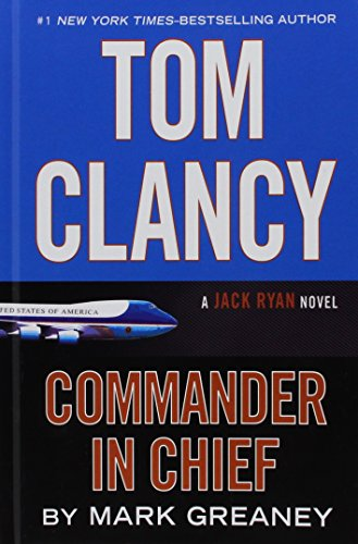 Tom Clancy Commander-In-Chief (Thorndike Press Large Print Basic)