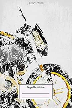 Composition Notebook  My Motorbike Series Artwork Based On The Buell Xb12s Lined Soft Cover Letter Size