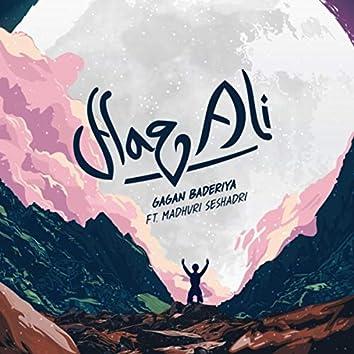 Haq Ali (feat. Madhuri Seshadri)
