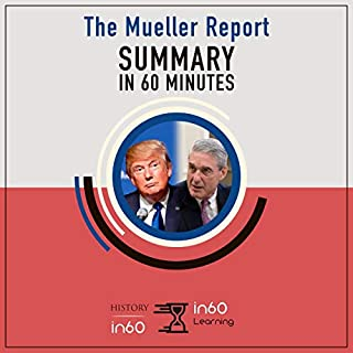 Summary in 60 Minutes: The Full Mueller Report audiobook cover art