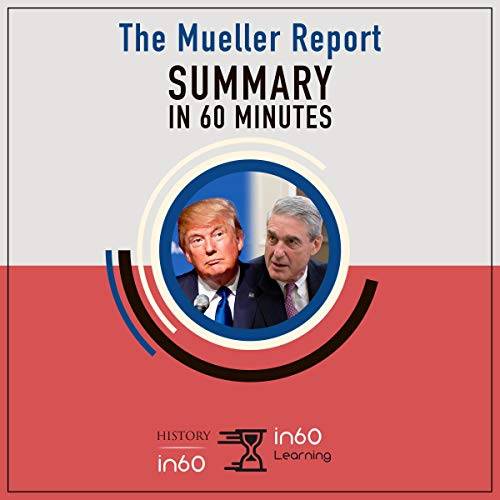『Summary in 60 Minutes: The Full Mueller Report』のカバーアート