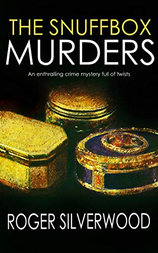 THE SNUFFBOX MURDERS an enthralling crime mystery full of twists (Yorkshire Murder Mysteries Book 16