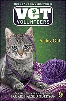 Paperback Acting Out (Vet Volunteers #14) Book