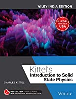 Kittel's Introduction to Solid State Physics, Wiley India Edition