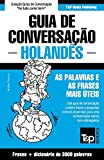 Guia de Conversação Português-Holandês e vocabulário temático 3000 palavras: 168 (European Portuguese Collection)