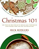 Christmas 101: Celebrate the Holiday Season from Christmas to New Year's (Holidays 101)