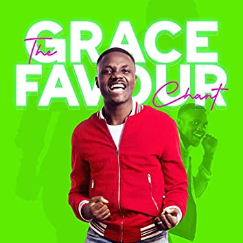 The Grace Favor Chant