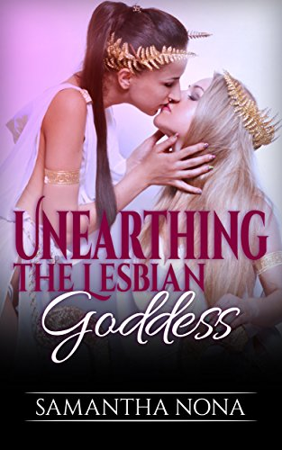 Unearthing the Lesbian Goddess
