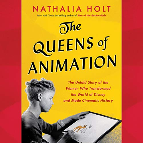 The Queens of Animation audiobook cover art