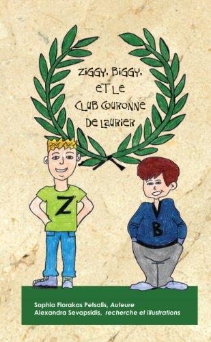Ziggy, Biggy et le Club couronne de laurier