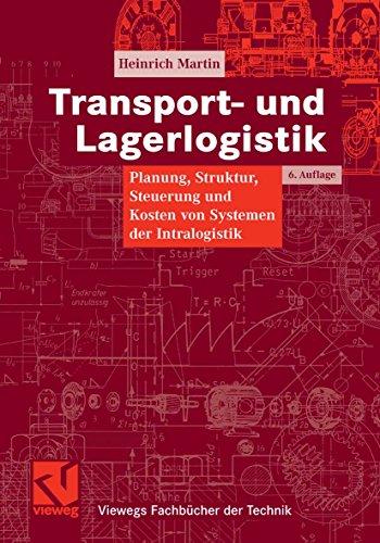 Transport- und Lagerlogistik: Planung,...