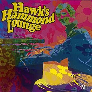 Hawk's Hammond Lounge