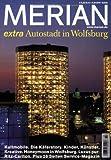 Autostadt Wolfsburg extra - Merian-Redaktion