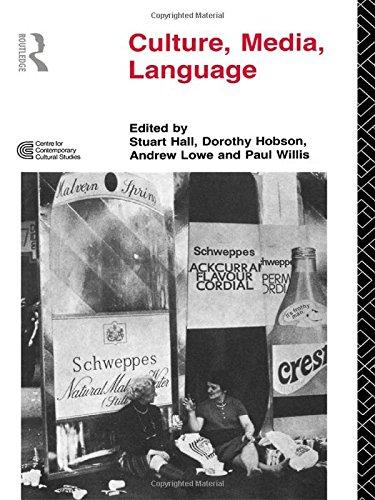 Culture, Media, Language: Working Papers in Cultural Studies, 1972-79 (Cultural Studies Birmingham)