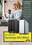 Die ultimative Synology NAS Bibel – Das Praxisbuch - mit vielen Insider Tipps und Tricks - komplett in Farbe