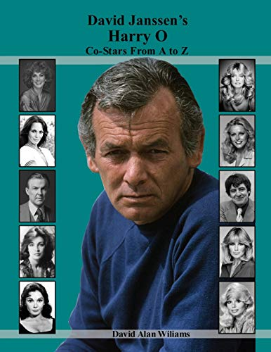 David Janssen's Harry O Co-Stars From A to Z