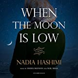 When the Moon Is Low - Nadia Hashimi