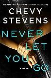 Image of Never Let You Go: A Novel