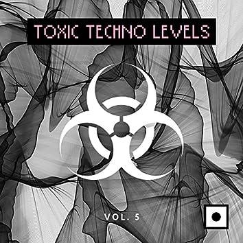 Toxic Techno Levels, Vol. 5