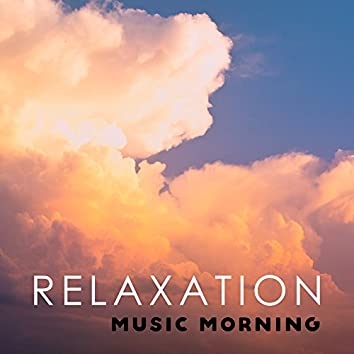 Relaxation Music Morning