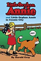 Little Orphan Annie and Little Orphan Annie in Cosmic City