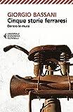 Cinque storie ferraresi: Dentro le mura (Italian Edition)