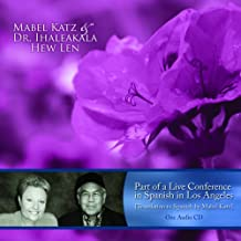 Mabel Katz and Dr. Ihaleakala Hew Len - Spanish Conference with English Translations Audio CD (Spanish Edition)