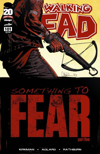 Walking Dead #101 'Something to Fear'