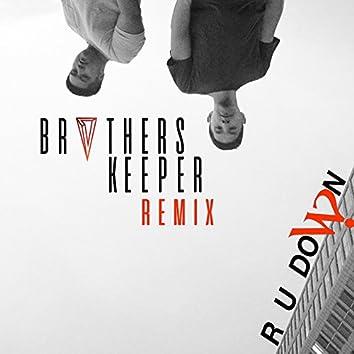 R U Down (Brvthers Keeper Remix)