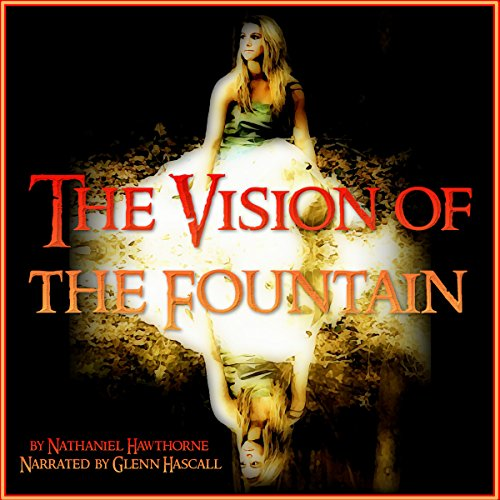 The Vision of the Fountain audiobook cover art
