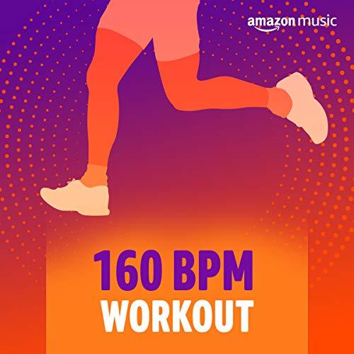 160 BPM Workout