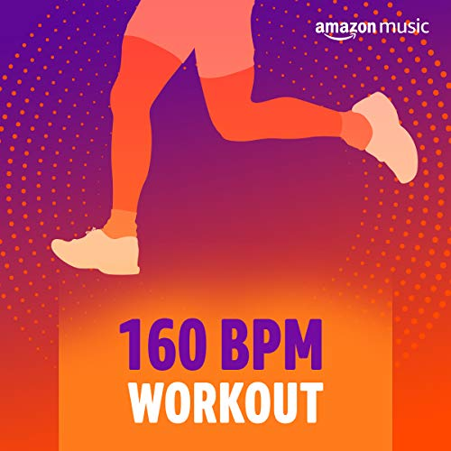 160 BPM Workout