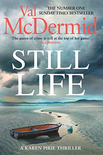 Still Life: The heart-pounding number one bestseller from the Queen of Crime by [Val McDermid]